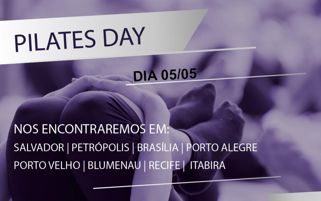 Conheça mais sobre o Pilates Day