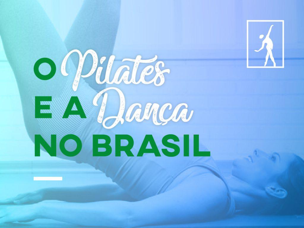 Pilates e danca no Brasil