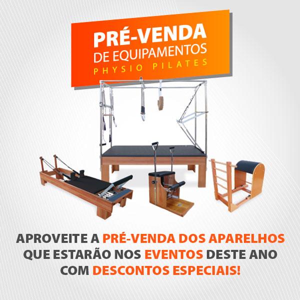 Pre-venda de Equipmentos Physio PilatesPre-venda de Equipmentos Physio PilatesPre-venda de Equipmentos Physio PilatesPre-venda de Equipmentos Physio PilatesPre-venda de Equipmentos Physio PilatesPre-venda de Equipmentos Physio Pilates