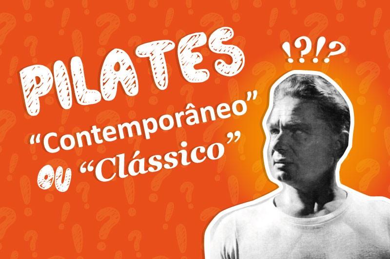 """Pilates """"Contemporâneo"""" ou """"Clássico"""""""